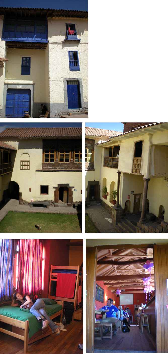 Loki hostel in Cusco ; nice and well organized hostel, restored 450 year old house